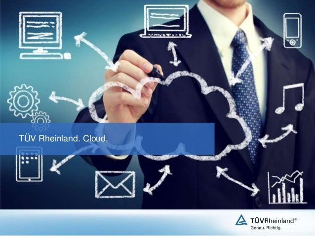 Vertrauenswürdigkeit in die Cloud. Prüfung aus Sicht eines Zertifizierers