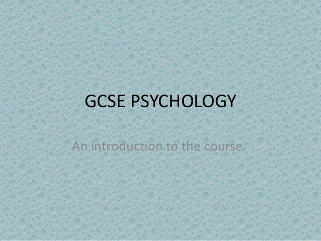 psychology coursework gcse Ocr gcse psychology revision the whole of aqa - electricity gcse 9-1 physics or combined science revision topic 2 for p1 - duration: 10:48 science and maths by primrose kitten 22,939 views.