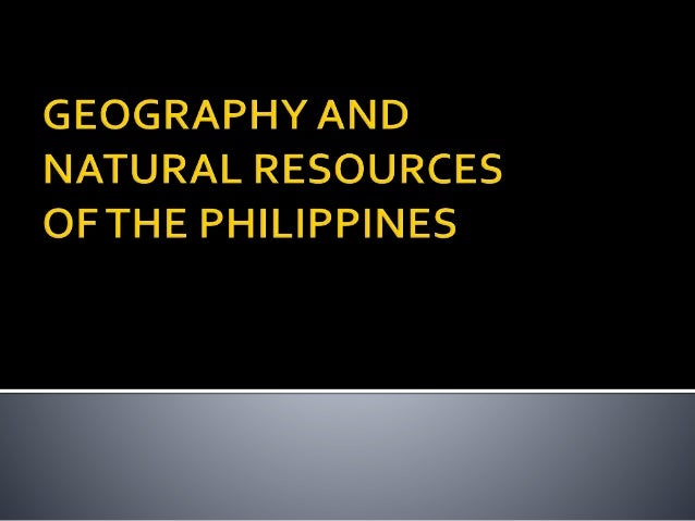 1. geography and natural resources