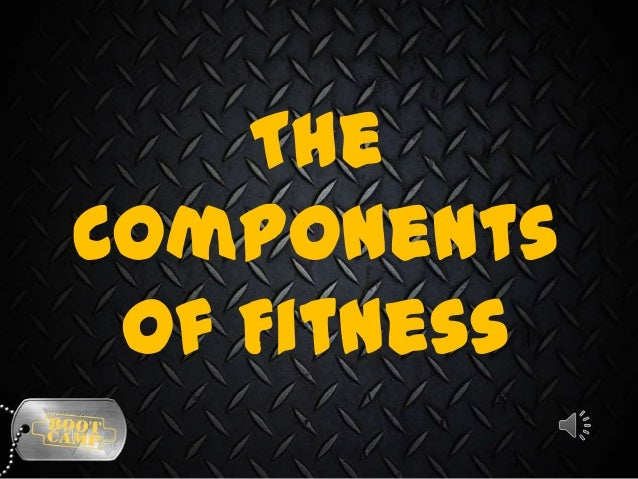 The Components of Fitness
