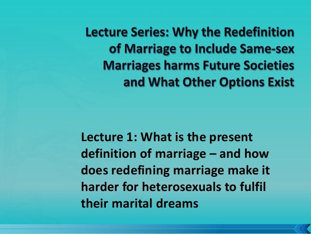 defining marriage what harm would redefine