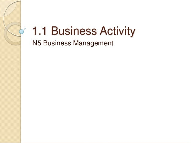 National 5 Business Management 1.1 Business Activity