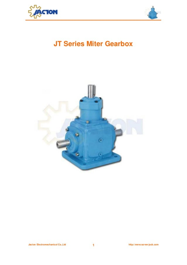 JT Series Miter Gearbox  Jacton Electromechanical Co.,Ltd  1  http://www.screw-jack.com