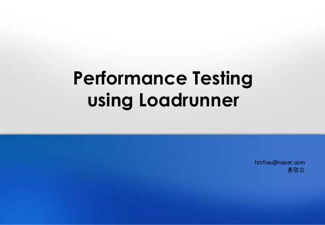 Performance Testingusing Loadrunner