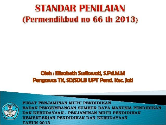 1. standar penilaian Permendikbud no. 66 2013