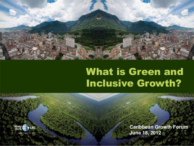 What is Green and Inclusive Growth? :: Jordan Schwartz