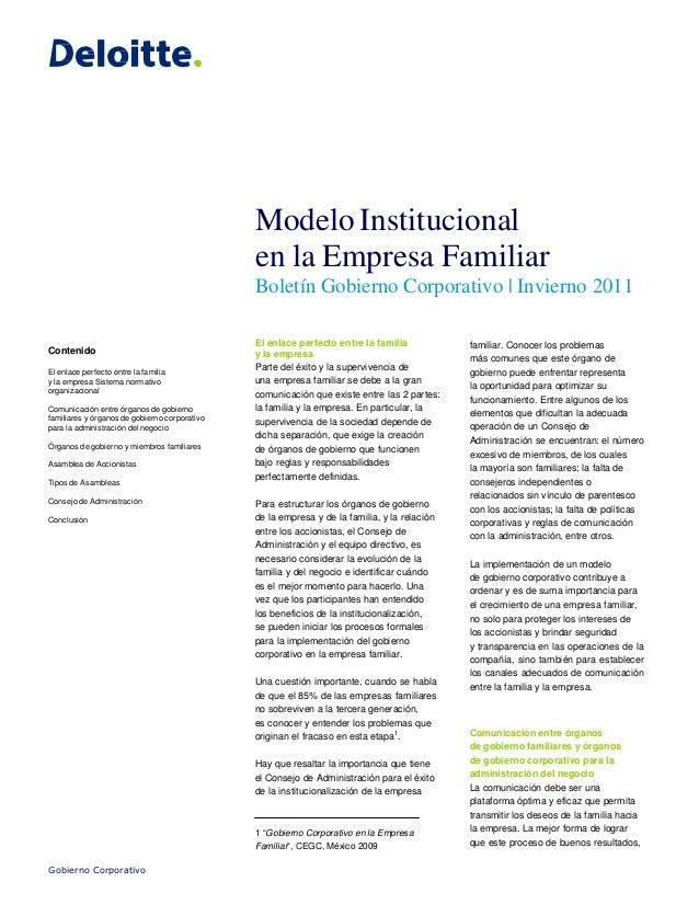 Modelo Institucional en la Empresa Familiar Boletín Gobierno Corporativo | Invierno 2011 Contenido El enlace perfecto entr...