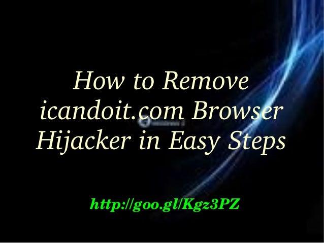 icandoit.com Browser Hijacker: Delete icandoit.com Browser Hijacker