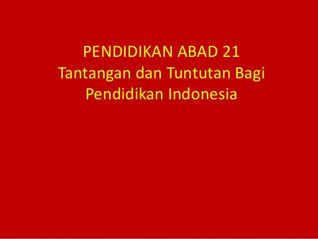 Pendidikan Abad 21 2013