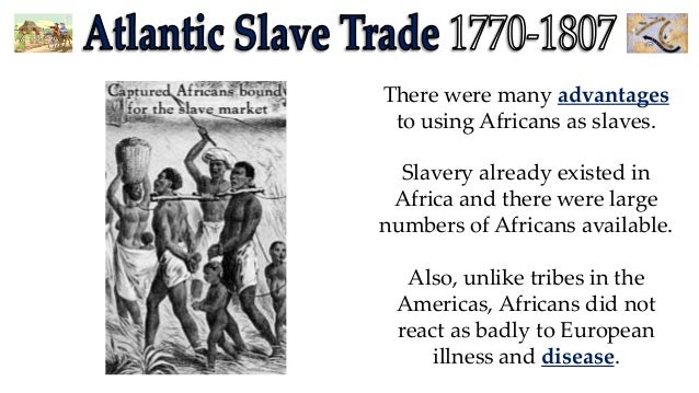 the reasons for the introduction of slavery to the american colonies Slavery in the caribbean and the americas was a relatively modern  many of  the early settlers in the american colonies were people who had  care, to  provide grounds to grow food, to allow slave markets, to prevent old and infirm.