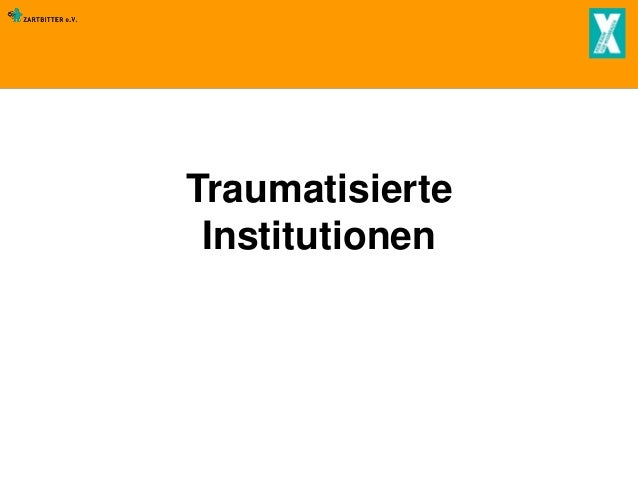 Traumatisierte Institutionen