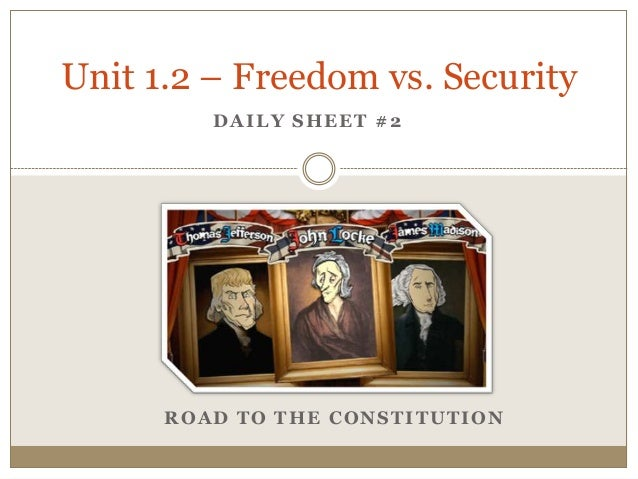 1.2 day 2   freedom vs. security