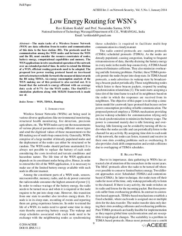 Full Paper ACEEE Int. J. on Network Security , Vol. 5, No. 1, January 2014  Low Energy Routing for WSN's Ravi Kishore Koda...