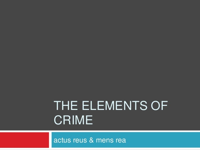 1.1b the elements of crime