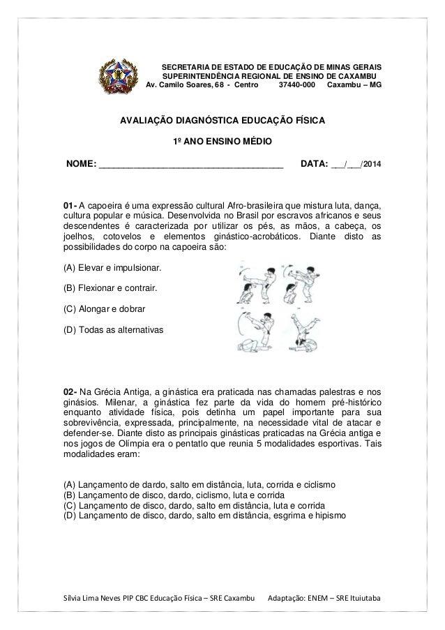 SECRETARIA DE ESTADO DE EDUCAÇÃO DE MINAS GERAIS SUPERINTENDÊNCIA REGIONAL DE ENSINO DE CAXAMBU Av. Camilo Soares, 68 - Ce...