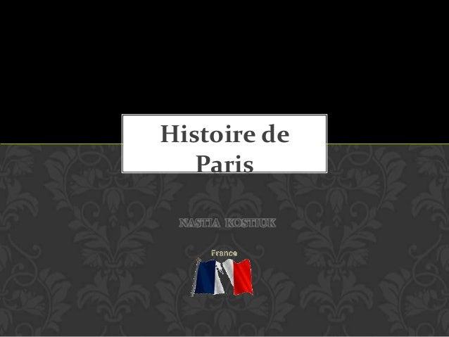 Histoire de Paris NASTIA KOSTIUK