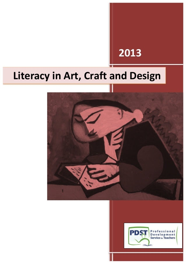 1. literacy in art craft and design pdst 2013