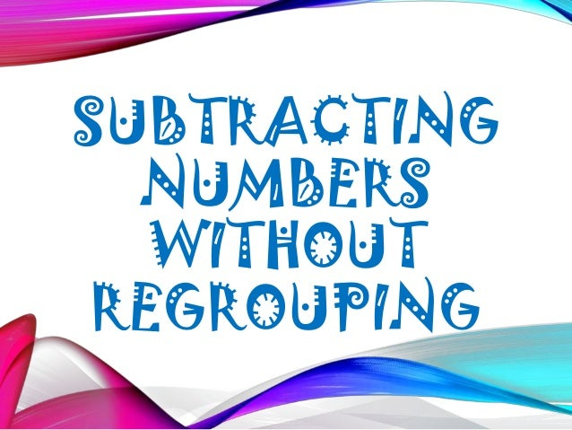 Subtraction With Regrouping - Lessons - Tes Teach