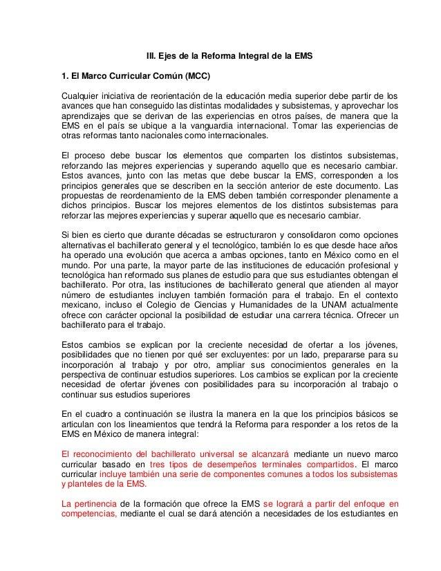 III. Ejes de la Reforma Integral de la EMS 1. El Marco Curricular Común (MCC) Cualquier iniciativa de reorientación de la ...
