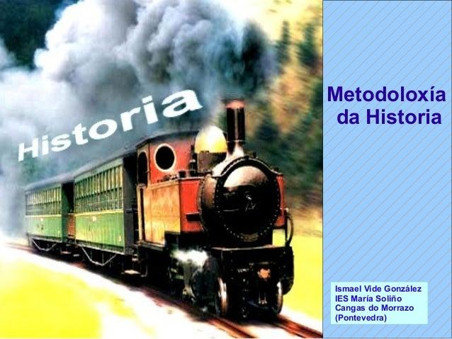 1. fontes, métodos e correntes historiográficas