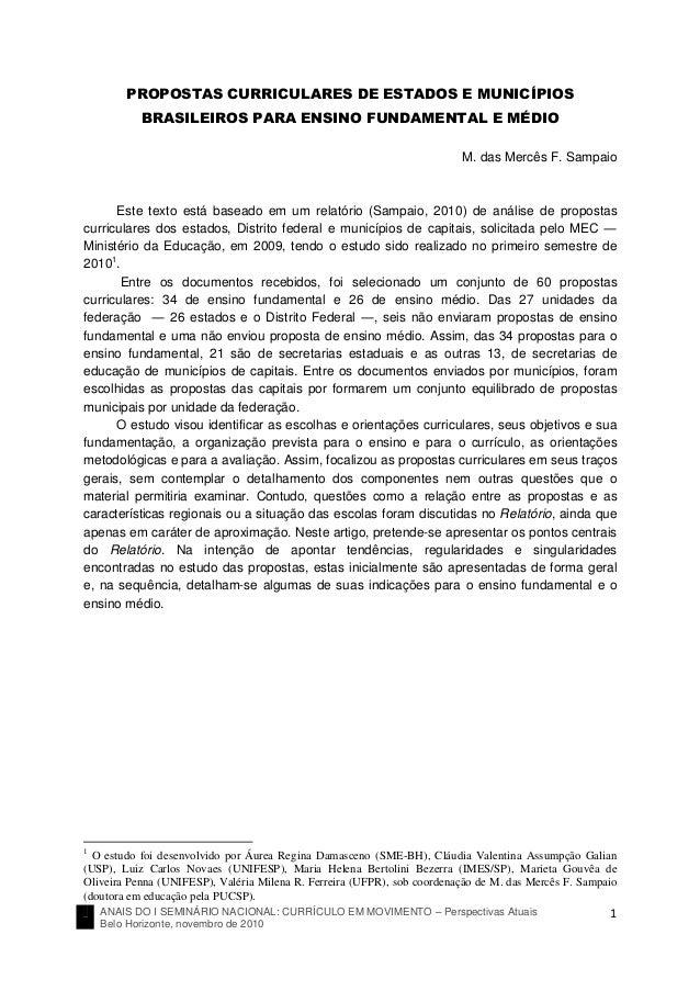 ANAIS DO I SEMINÁRIO NACIONAL: CURRÍCULO EM MOVIMENTO – Perspectivas Atuais Belo Horizonte, novembro de 2010 1 PROPOSTAS C...