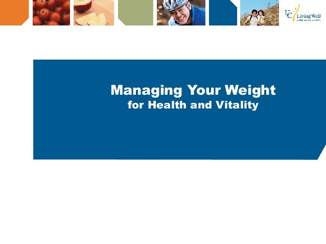 Managing Your Weight for Health and Vitality
