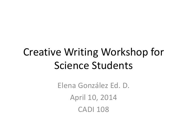 creative writing conferences 2014 As a creative writer, you'll study poetry, fiction, and prose in small classes,  discussing classic  interactive workshops and individual conferences provide  our emerging writers with personalized feedback that  last updated: october  13, 2016.