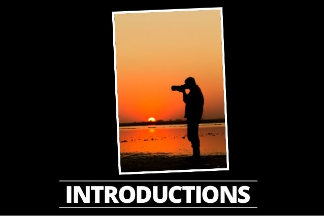 1. DSLR Photography 101 - Workshop Intro