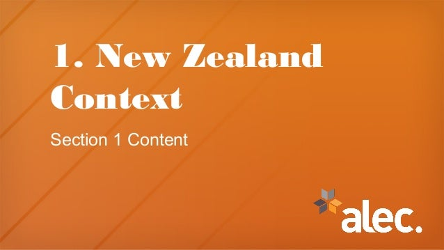 1. New Zealand Context Section 1 Content