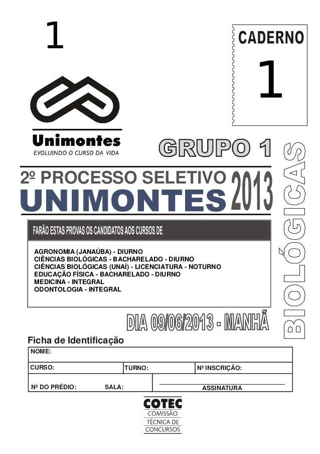 Processo Seletivo 1/2007 – Unimontes 0 NOME: Nº INSCRIÇÃO:CURSO: TURNO: ASSINATURANº DO PRÉDIO: SALA: Ficha de Identificaç...