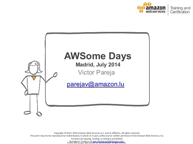 ©  2013,  2014  Amazon  Web  Services,  Inc.  and  its  affiliates.  All  rights  reserved.   AWSo...