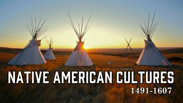 Native American Cultures 1491-1607