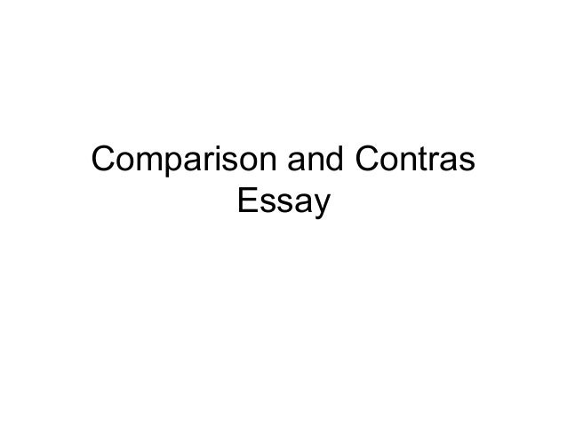 comparison and contras essay There are two television shows that i particularly enjoy their plots are intriguing and the characters and action of both shows are lifelike i quickly be.