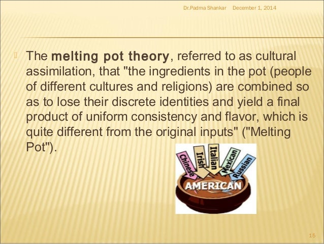 america the melting pot of cultures nationalities ideas and religions Divining america is [and religions] if the american experiment in pluralism at times suggests the metaphor of a pressure cooker rather than a melting pot.