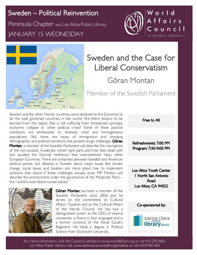 Sweden – Political Reinvention Peninsula Chapter and Los Altos Public Library JANUARY 15 WEDNESDAY  Sweden and the Case fo...