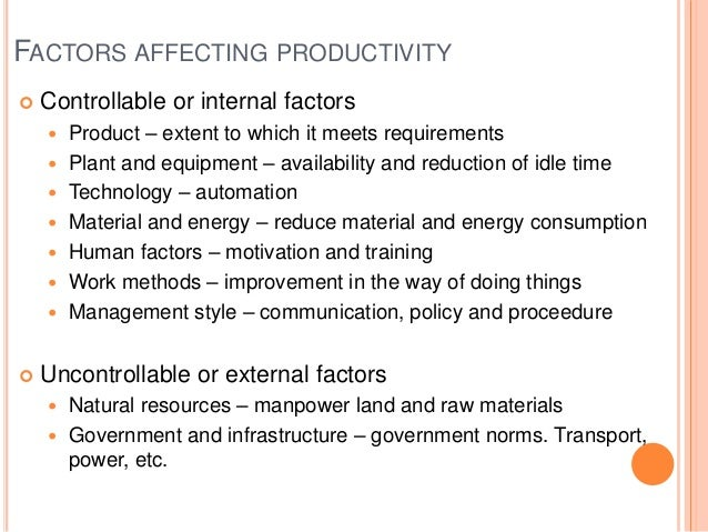 factors that affect workers productivity Affecting labor productivity there are many factors that affect the productivity of labor in construction these are generally set forth in publications or manuals made available through associations like the mechanical contractors association of america (mcaa) and other organizations.