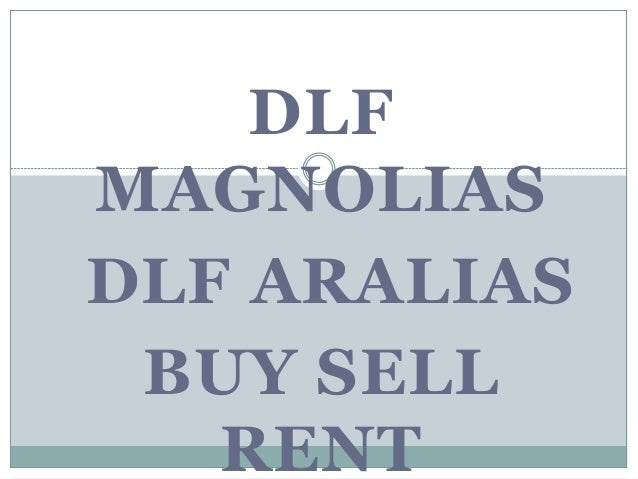 DLF MAGNOLIAS DLF ARALIAS BUY SELL RENT
