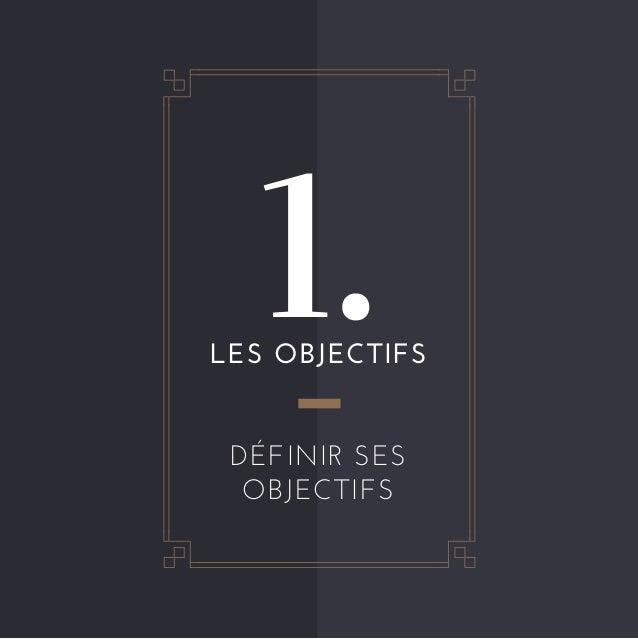 1.LESOBJECTIFS DÉFINIRSES OBJECTIFS