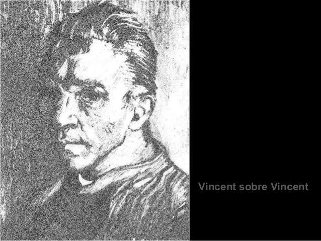Vincent sobre Vincent