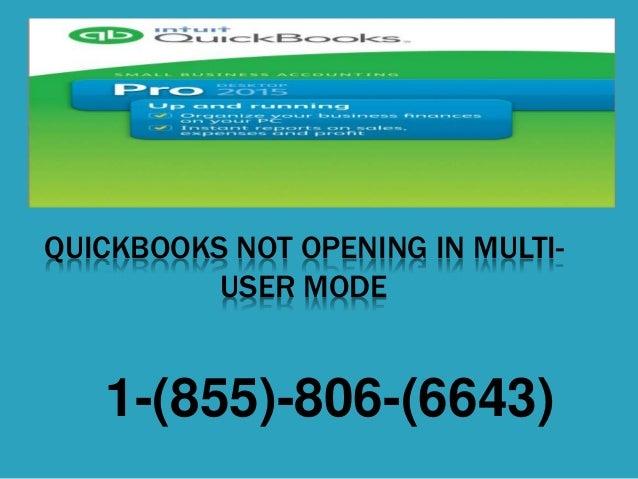 QUICKBOOKS NOT OPENING IN MULTI- USER MODE 1-(855)-806-(6643)