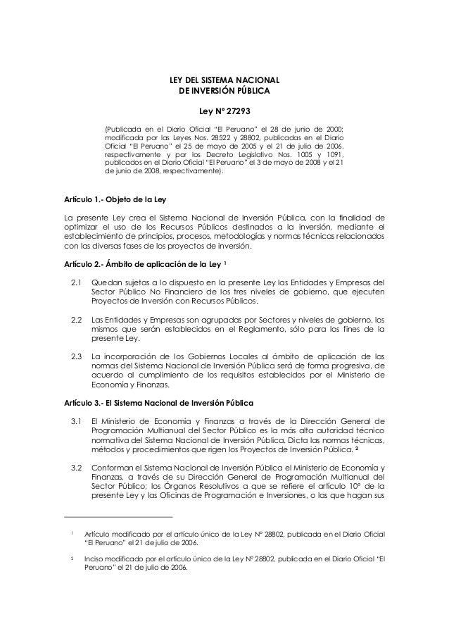 """LEY DEL SISTEMA NACIONAL DE INVERSIÓN PÚBLICA Ley Nº 27293 (Publicada en el Diario Oficial """"El Peruano"""" el 28 de junio de ..."""