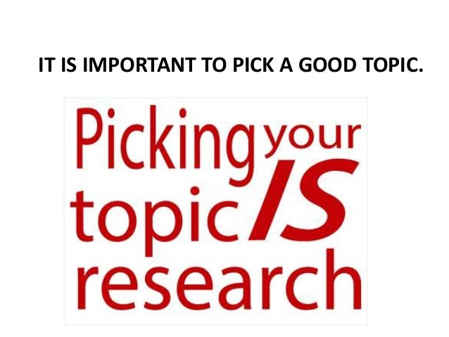 How to pick a topic for a research paper