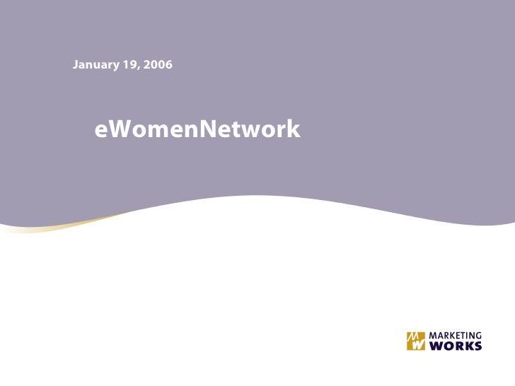 January 19, 2006 eWomenNetwork