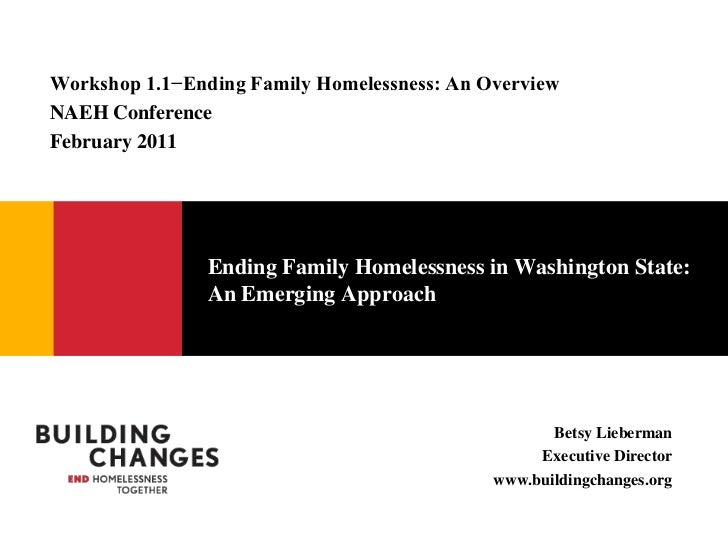Ending Family Homelessness in Washington State:  An Emerging Approach<br />Workshop 1.1−Ending Family Homelessness: An Ove...