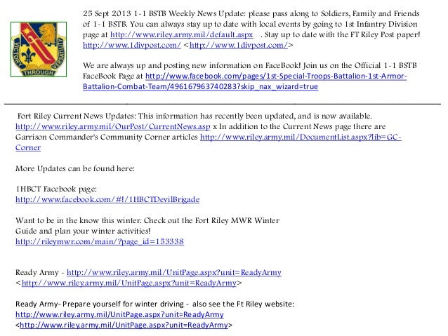 25 Sept 2013 1-1 BSTB Weekly News Update: please pass along to Soldiers, Family and Friends of 1-1 BSTB. You can always st...