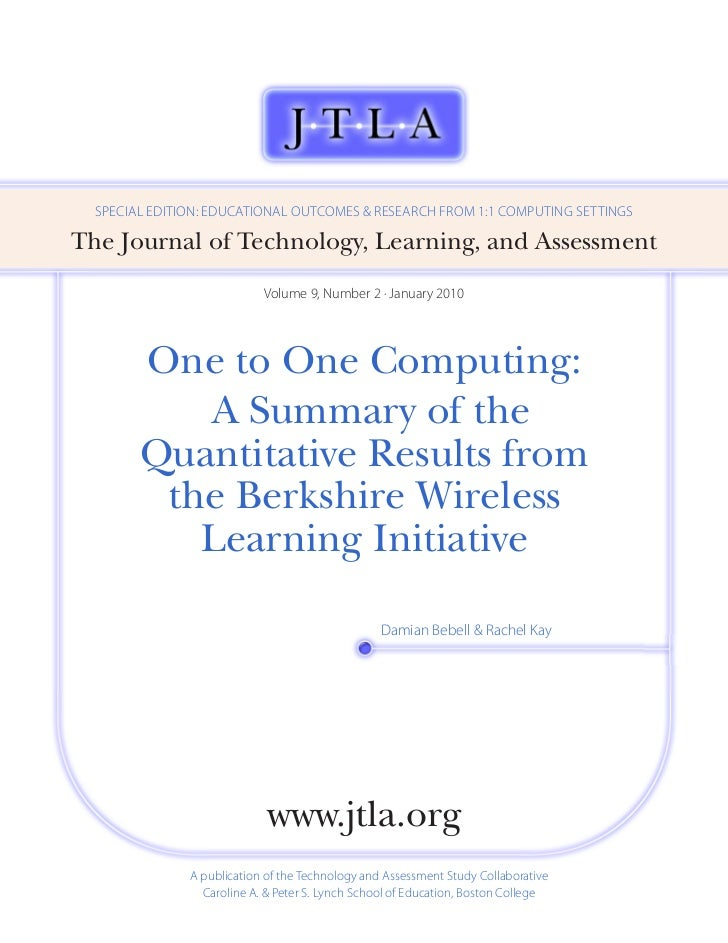 SPECiAL EDiTioN: EDuCATioNAL ouTComES & RESEARCh fRom 1:1 ComPuTiNg SETTiNgSThe Journal of Technology, Learning, and Asses...