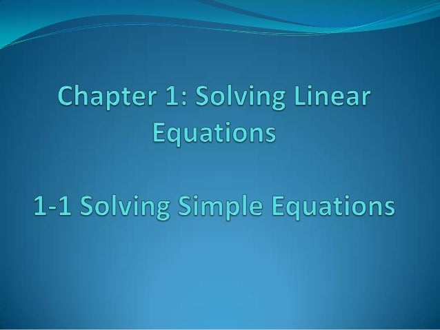 1 1 solving simple equations