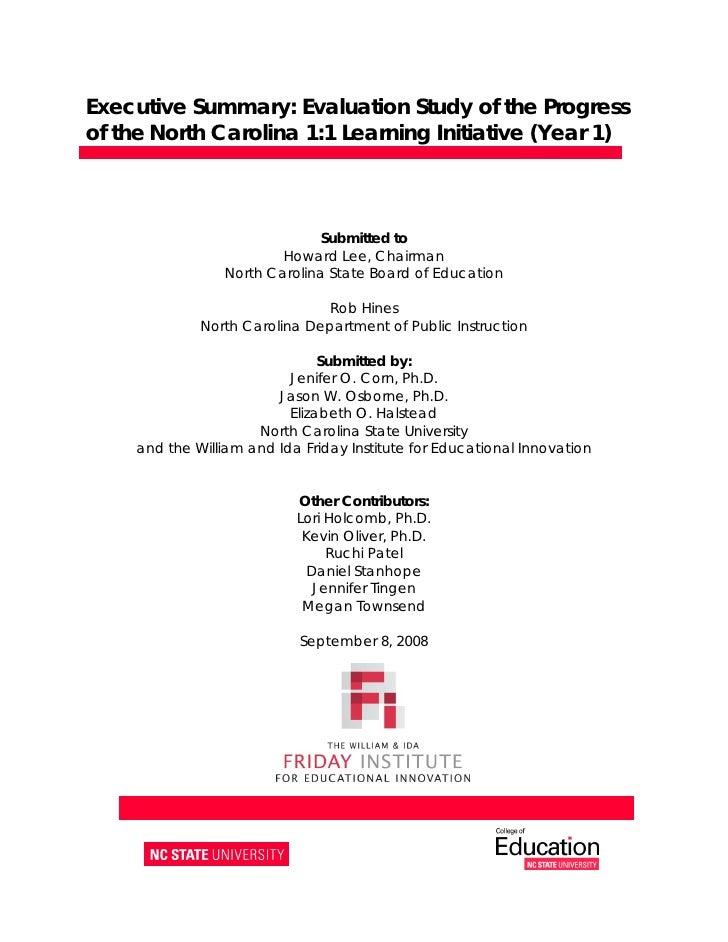 Executive Summary: Evaluation Study of the Progress of theNorth Carolina 1:1 Learning Initiative (Year 1)                ...