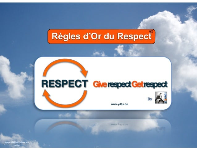 les régles d'or du respect