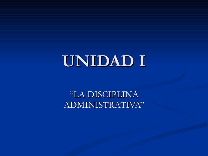 1.2. la disciplina administrativa